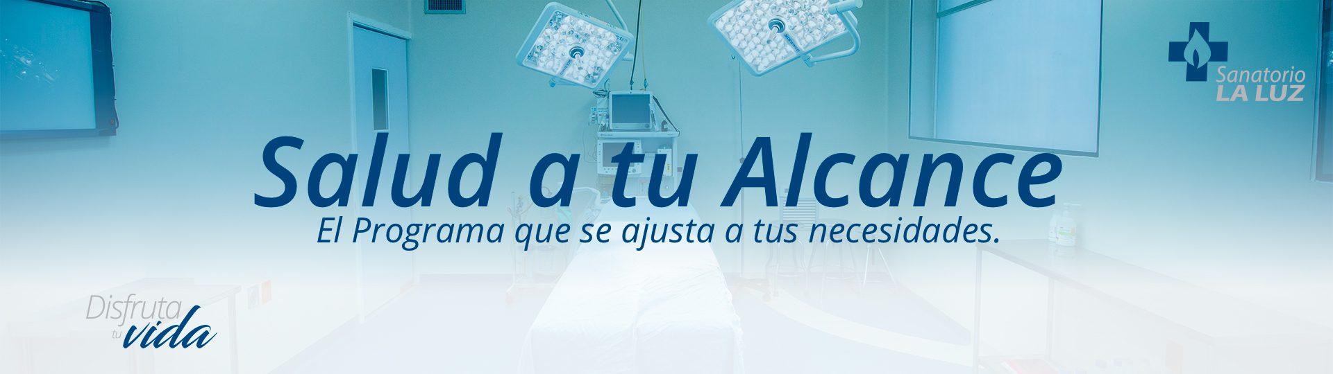 http://www.sanatoriolaluz.mx//wp-content/uploads/2018/01/Salud-a-tu-Alcance-Header-1920x540.jpg